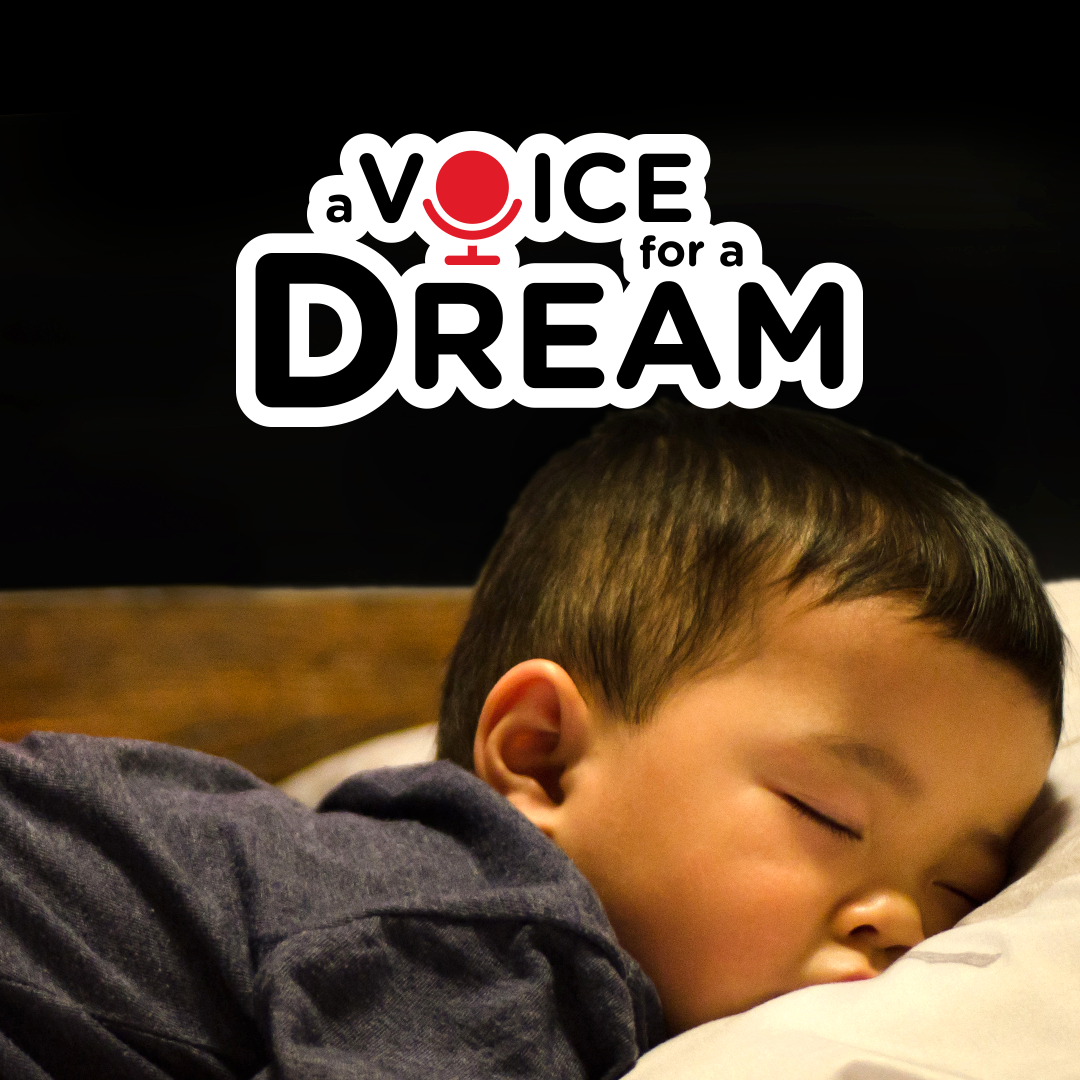 a voice for a dream